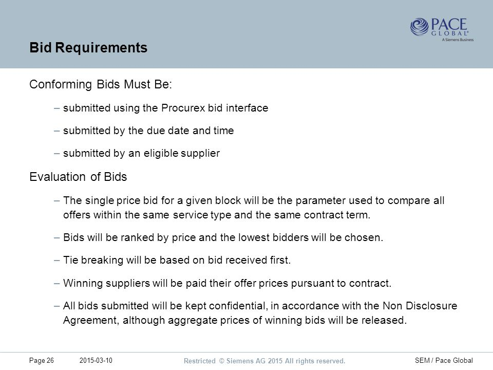Bid Requirements Conforming Bids Must Be: Evaluation of Bids