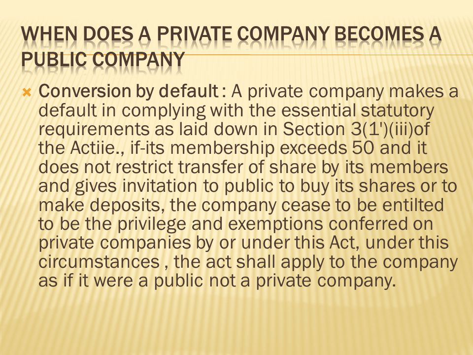When does a private company becomes a public company
