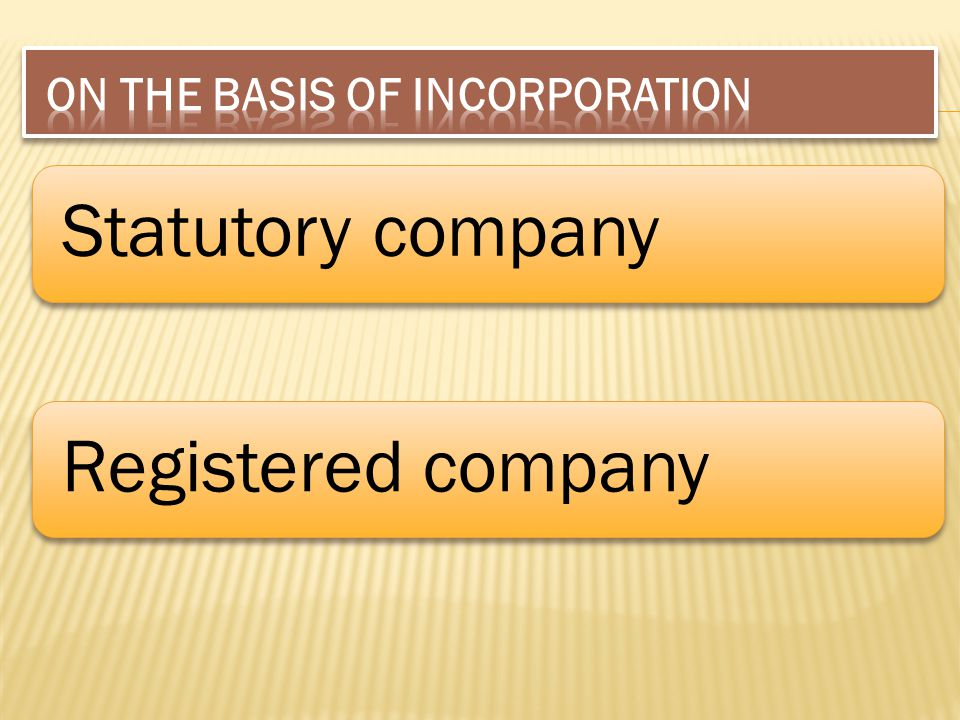 ON THE BASIS OF INCORPORATION