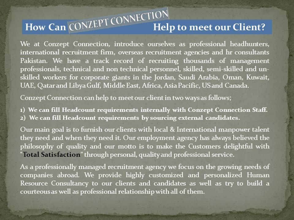 How Can Help to meet our Client