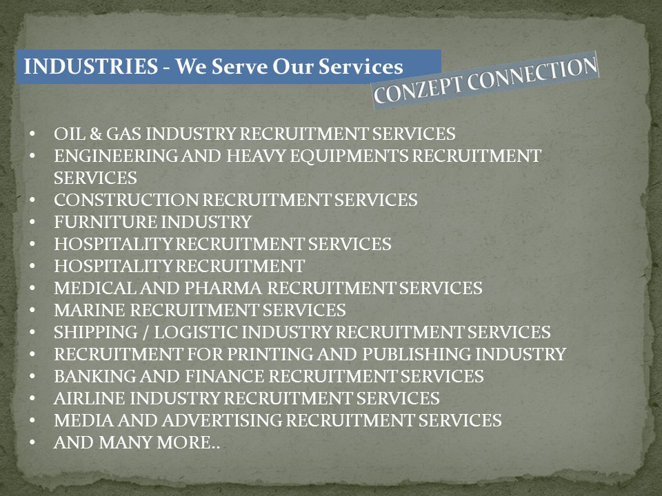 INDUSTRIES - We Serve Our Services