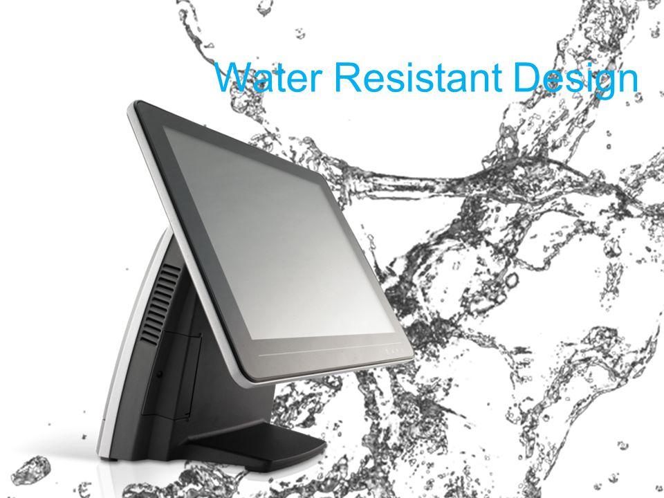 Water Resistant Design