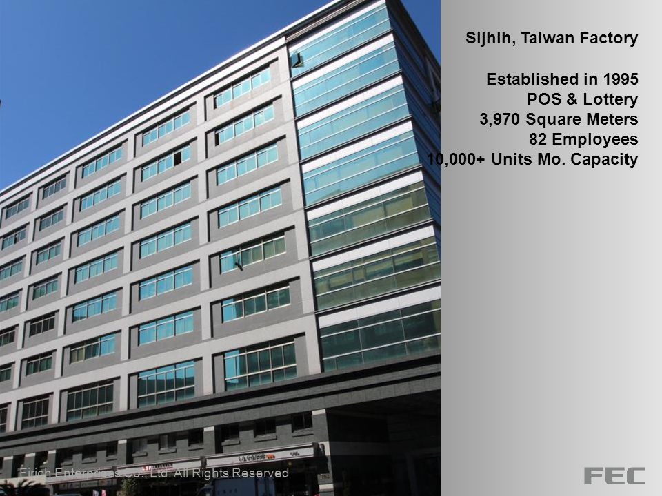 Sijhih, Taiwan Factory Established in 1995 POS & Lottery