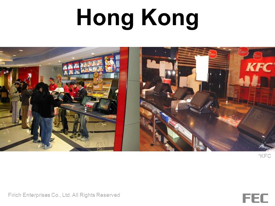 Hong Kong *KFC Firich Enterprises Co., Ltd. All Rights Reserved