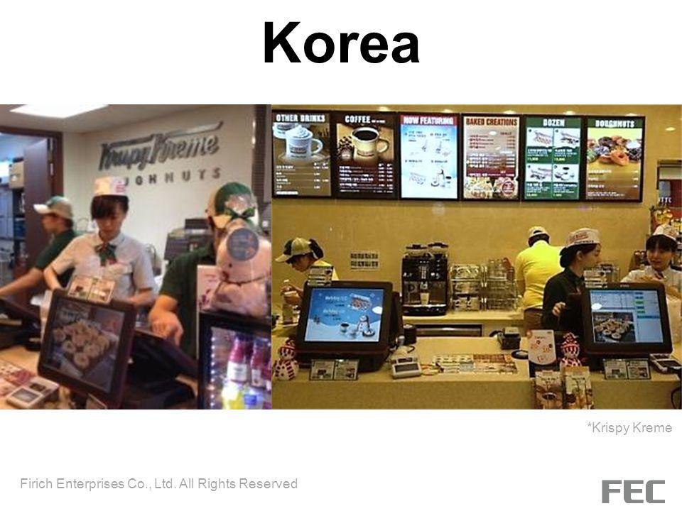 Korea *Krispy Kreme Firich Enterprises Co., Ltd. All Rights Reserved