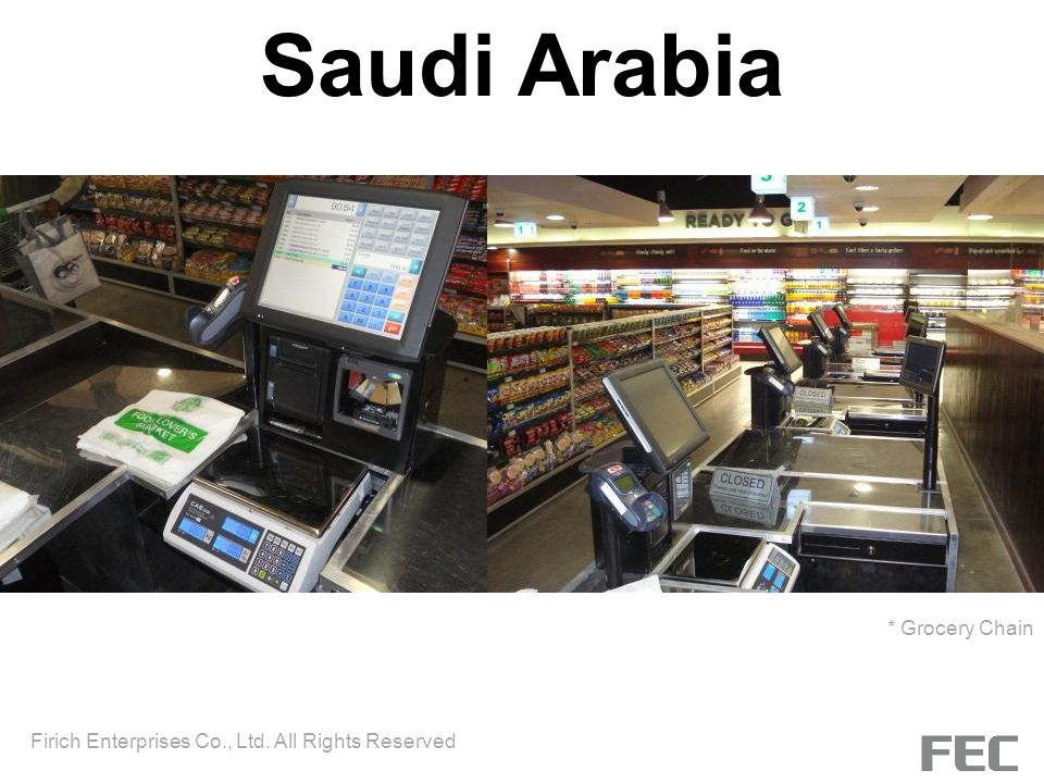 Saudi Arabia * Grocery Chain
