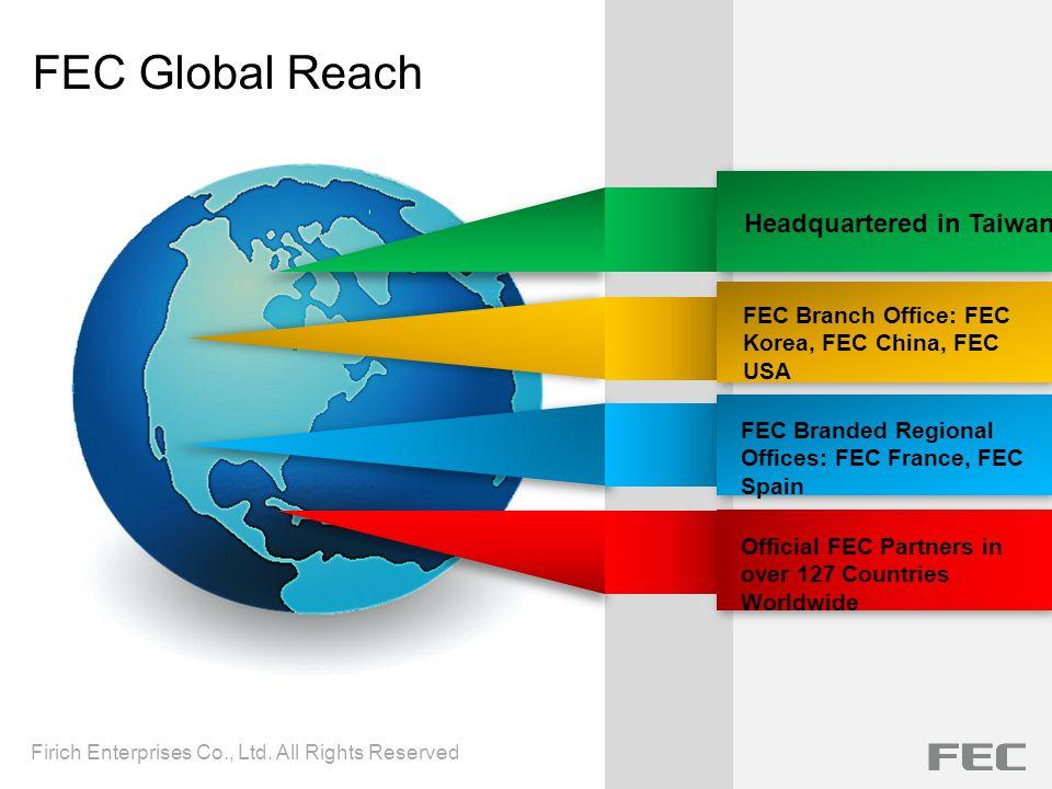 FEC Global Reach Headquartered in Taiwan