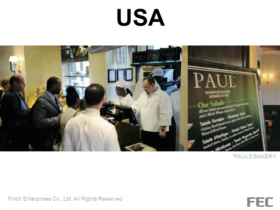 USA *PAULS BAKERY Firich Enterprises Co., Ltd. All Rights Reserved