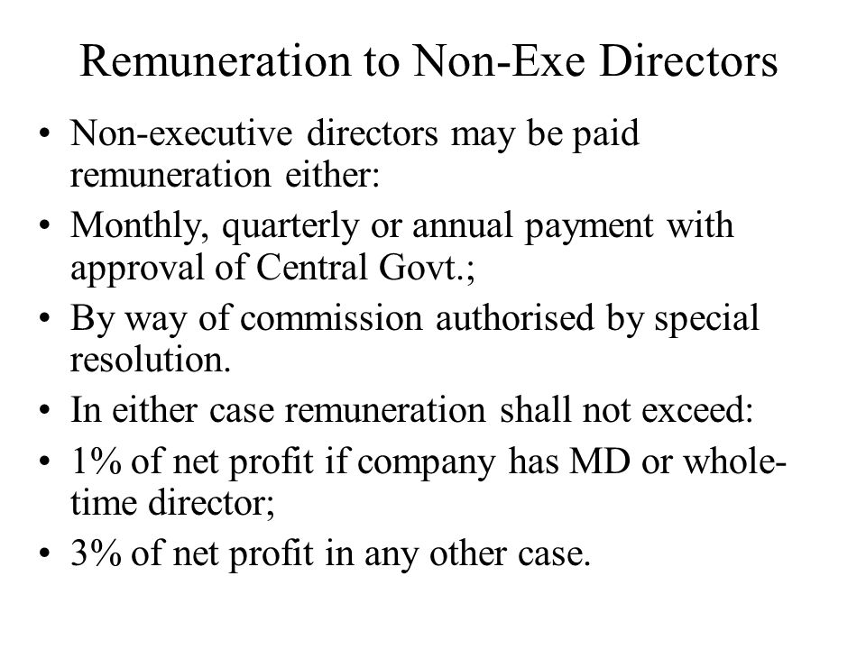 Remuneration to Non-Exe Directors