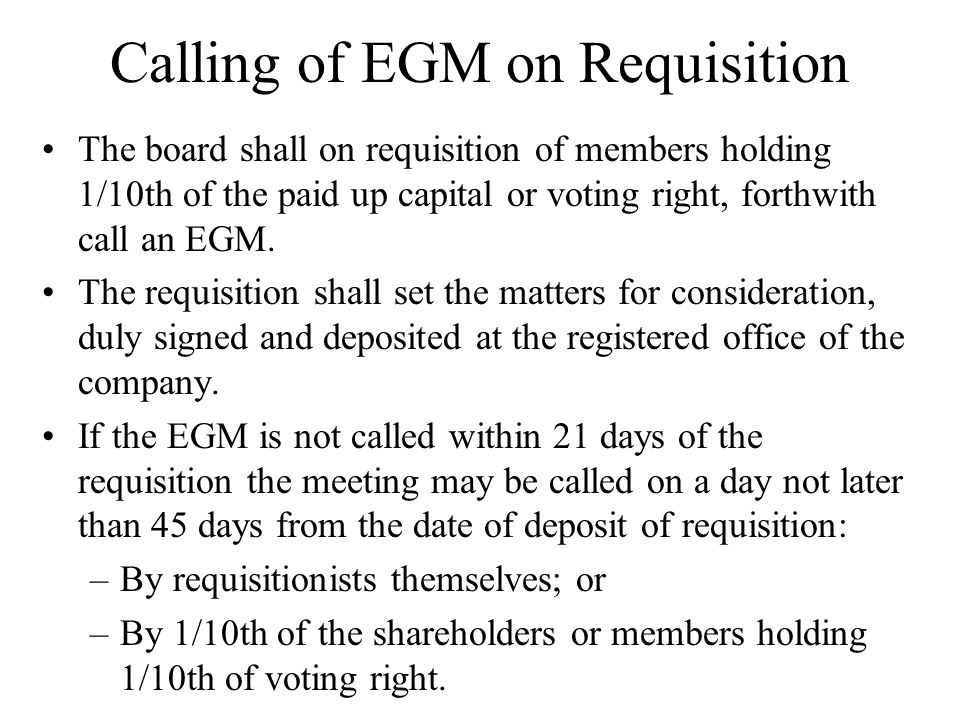 Calling of EGM on Requisition