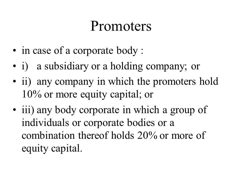 Promoters in case of a corporate body :