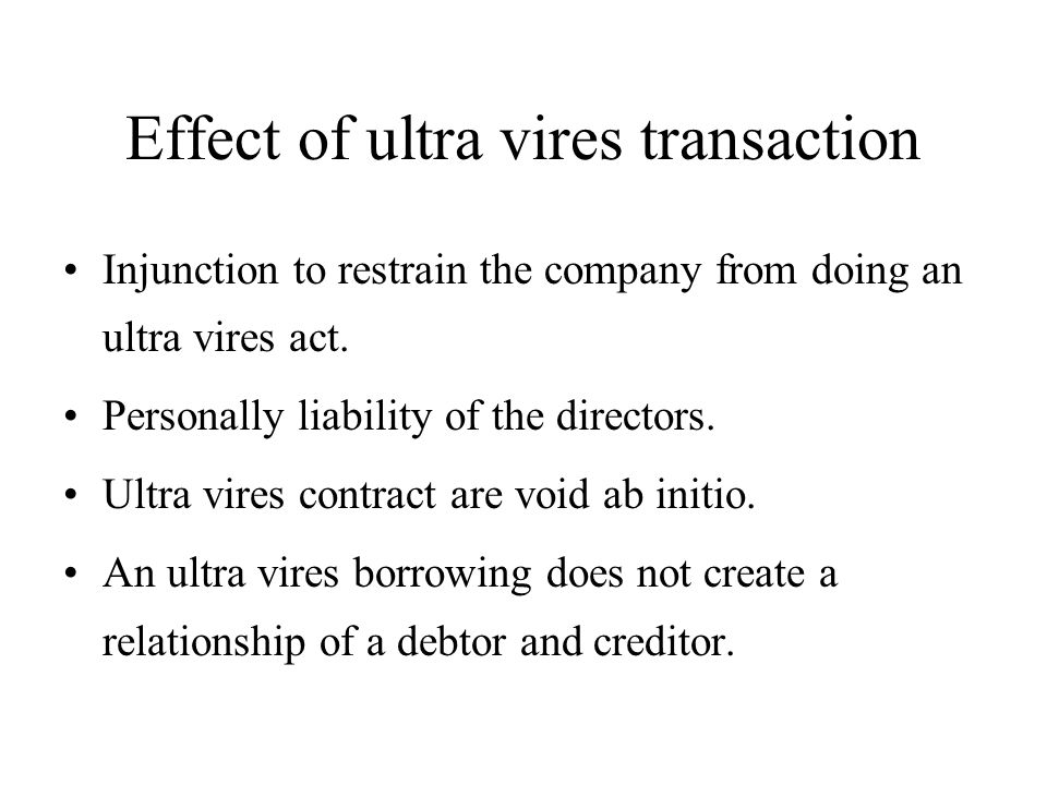 Effect of ultra vires transaction