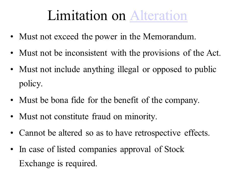 Limitation on Alteration
