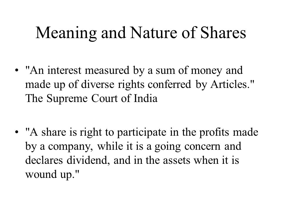Meaning and Nature of Shares