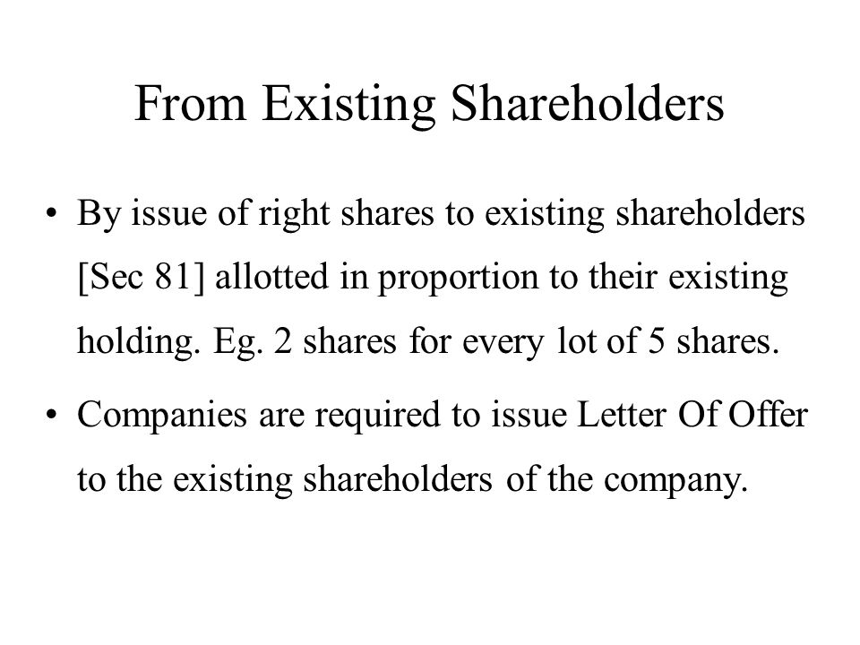 From Existing Shareholders