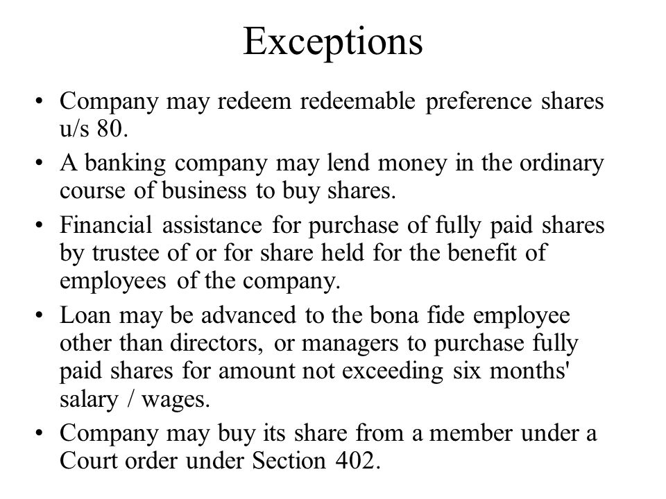 Exceptions Company may redeem redeemable preference shares u/s 80.