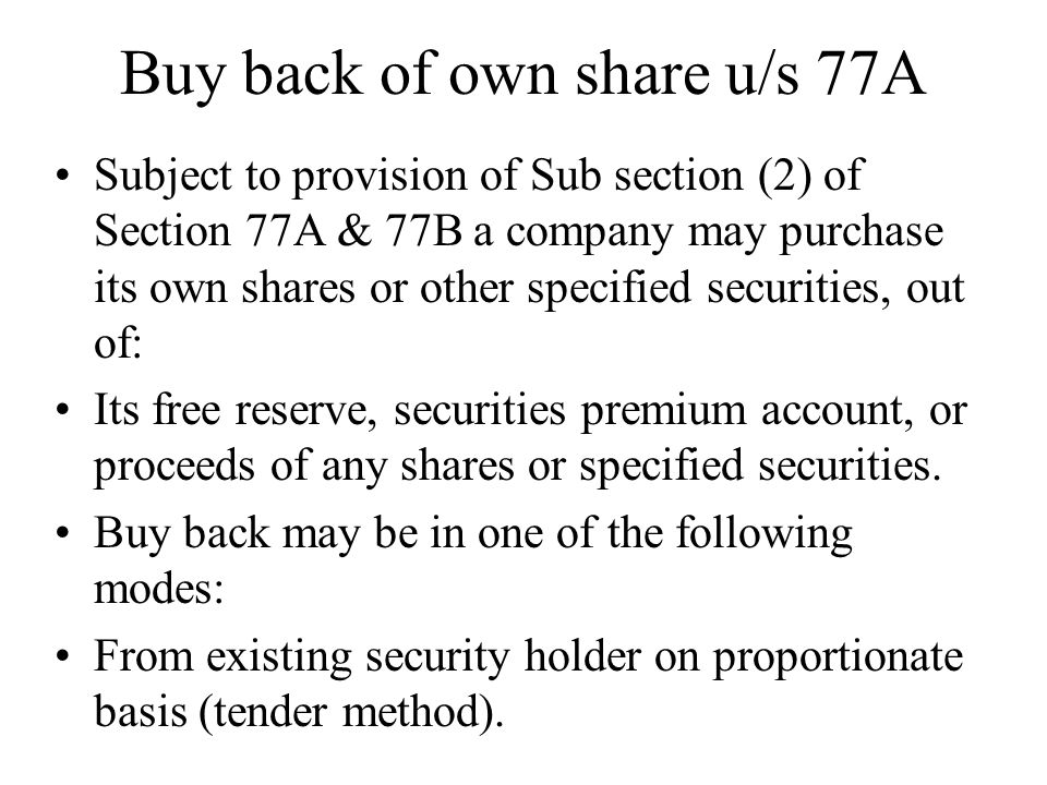 Buy back of own share u/s 77A