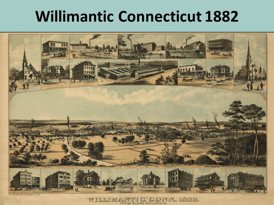 Willimantic Connecticut 1882
