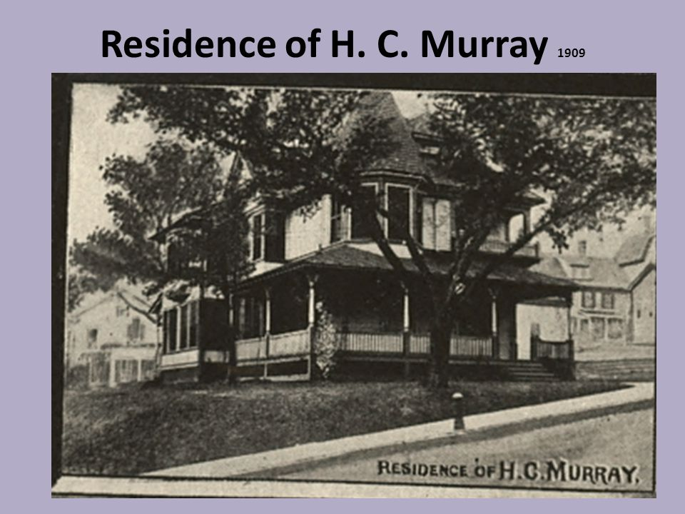 Residence of H. C. Murray 1909