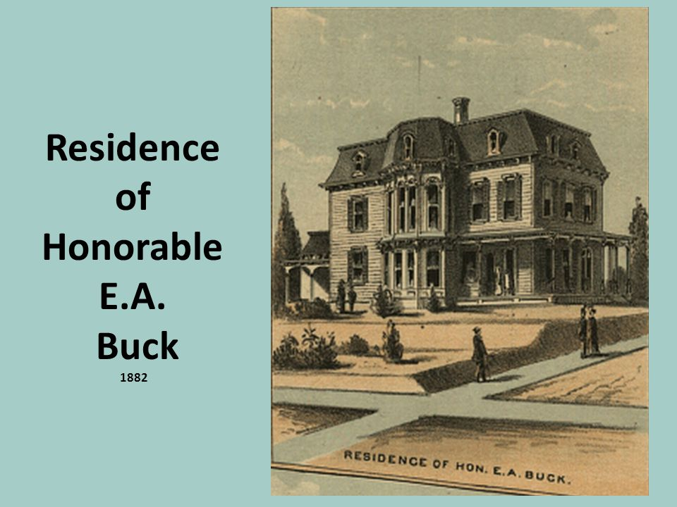 Residence of Honorable E.A. Buck 1882