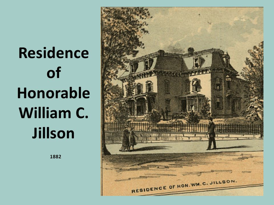 Residence of Honorable William C. Jillson 1882