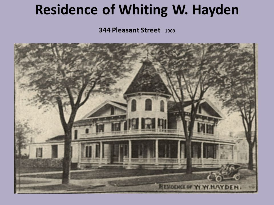 Residence of Whiting W. Hayden 344 Pleasant Street 1909