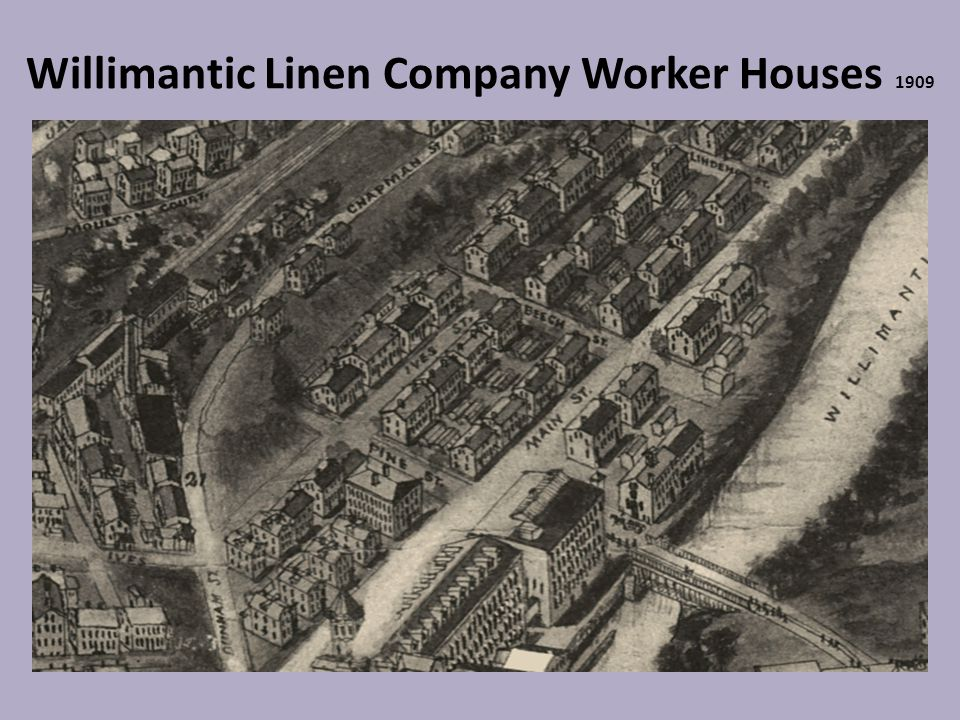 Willimantic Linen Company Worker Houses 1909