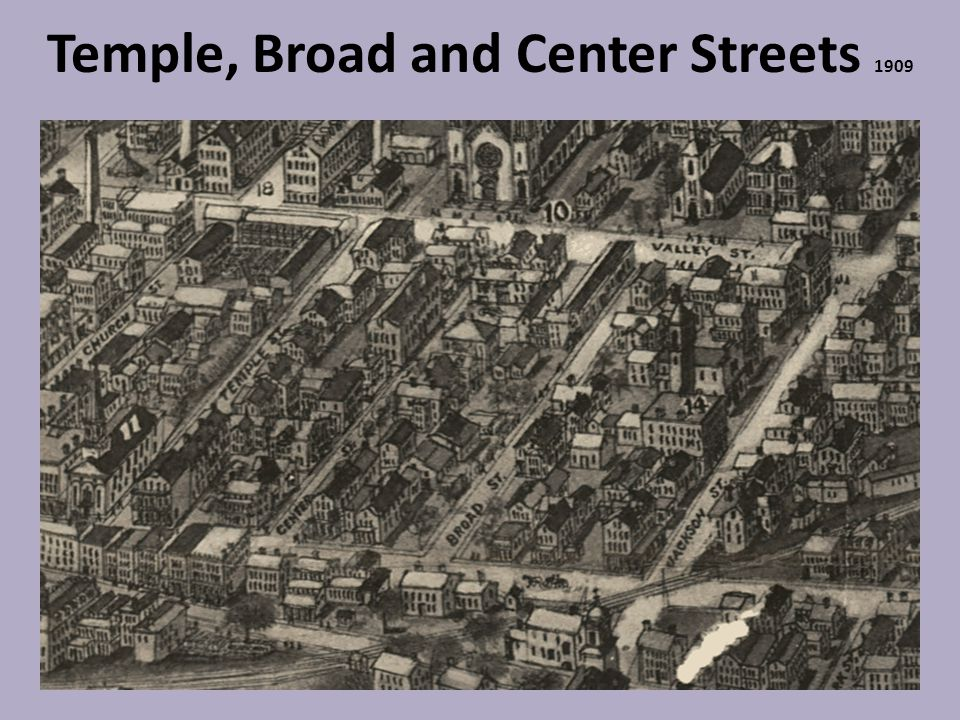 Temple, Broad and Center Streets 1909