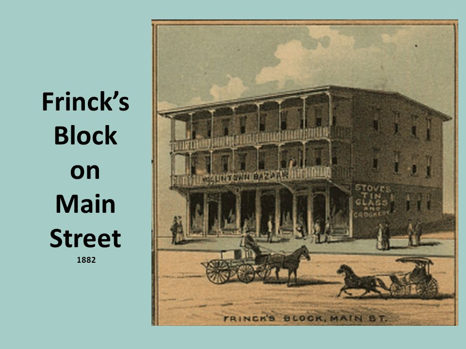 Frinck's Block on Main Street 1882