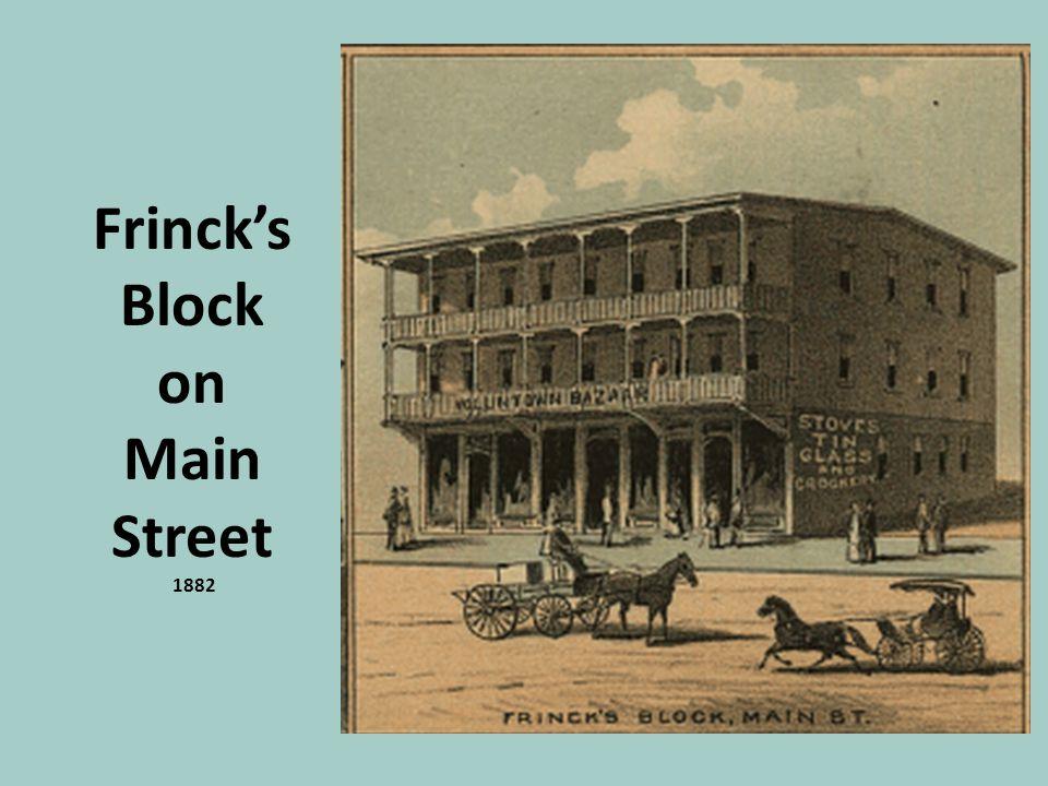 Frinck's Block on Main Street 1882