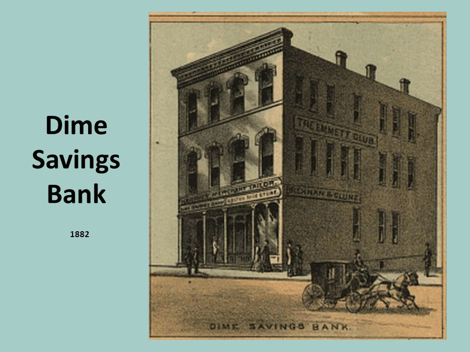 Dime Savings Bank 1882