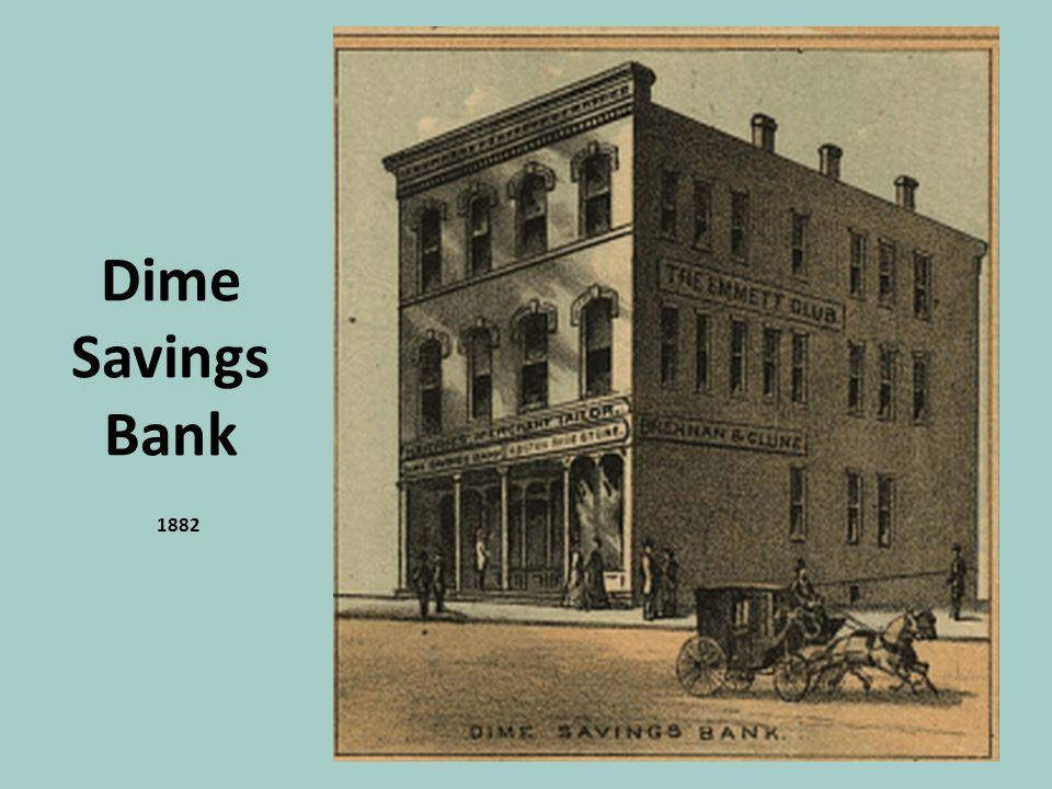 Dime Savings Bank 1882