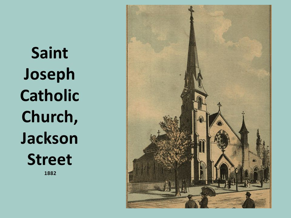Saint Joseph Catholic Church, Jackson Street 1882