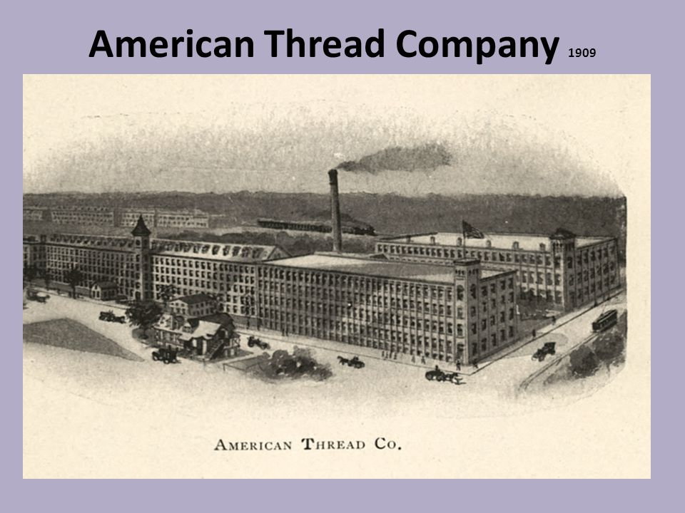 American Thread Company 1909