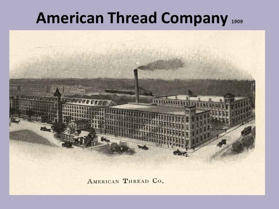American Thread Company 1909