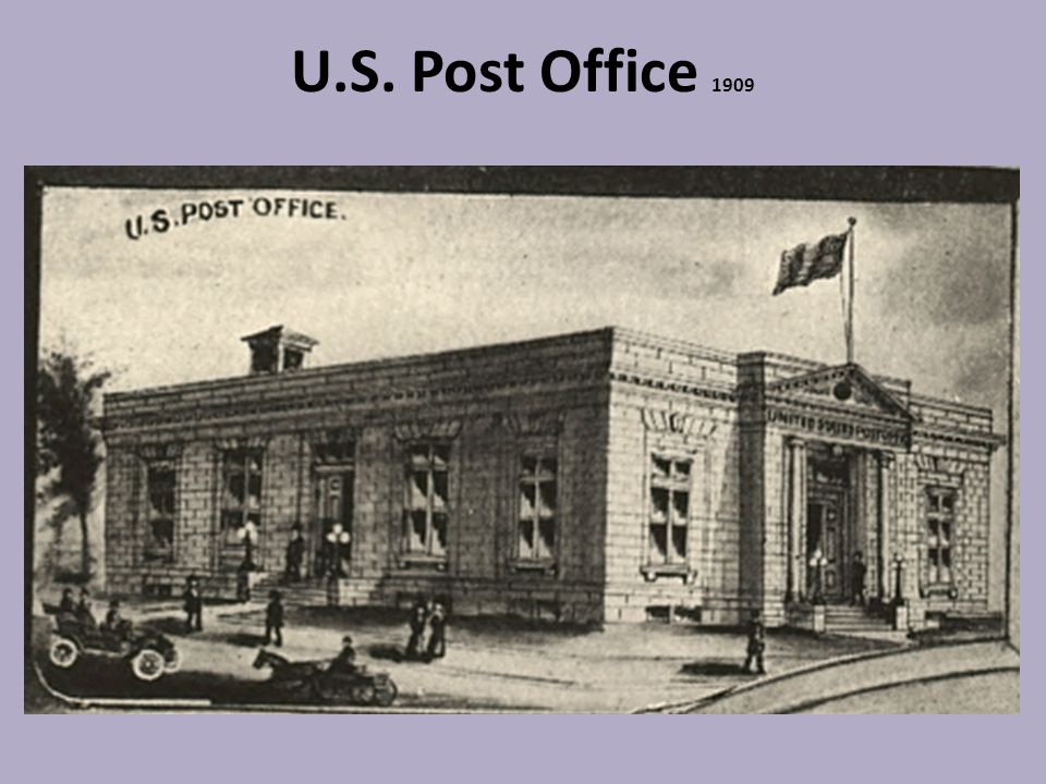 U.S. Post Office 1909
