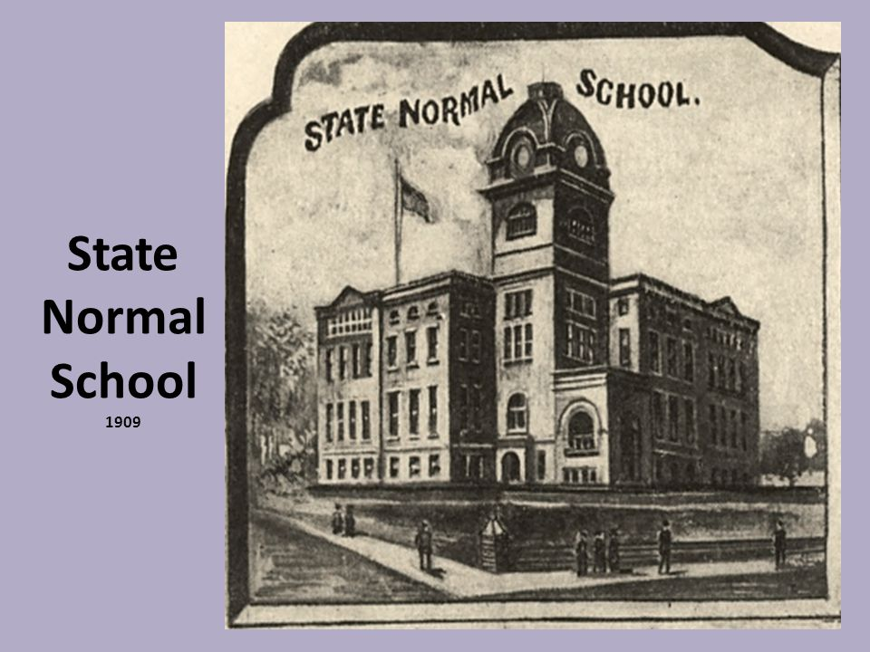State Normal School 1909