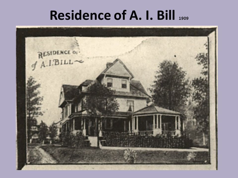 Residence of A. I. Bill 1909