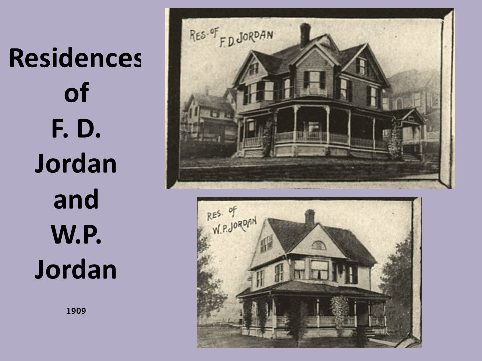 Residences of F. D. Jordan and W.P. Jordan 1909