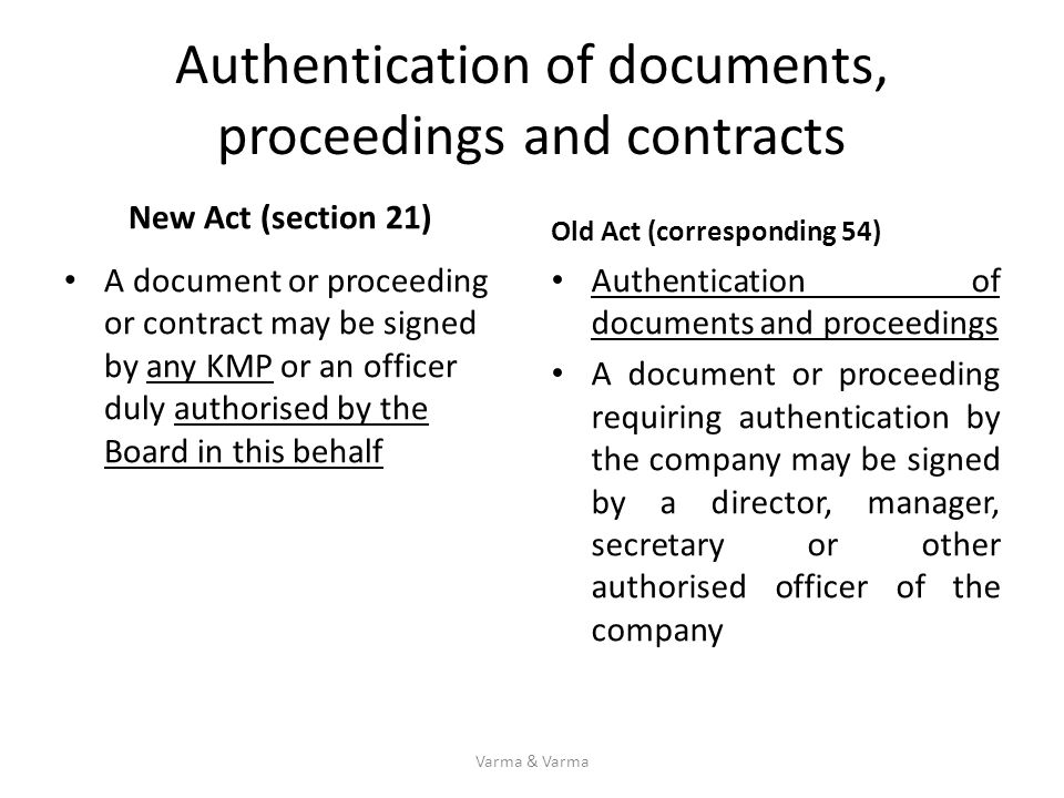 Authentication of documents, proceedings and contracts