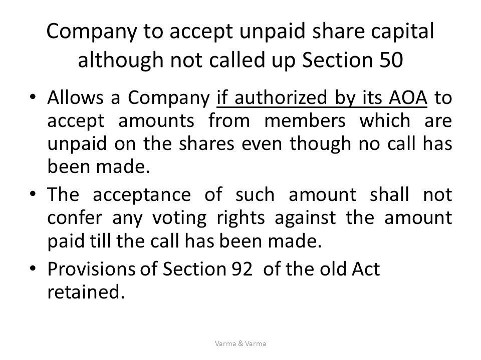 Company to accept unpaid share capital although not called up Section 50