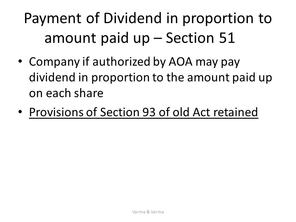 Payment of Dividend in proportion to amount paid up – Section 51