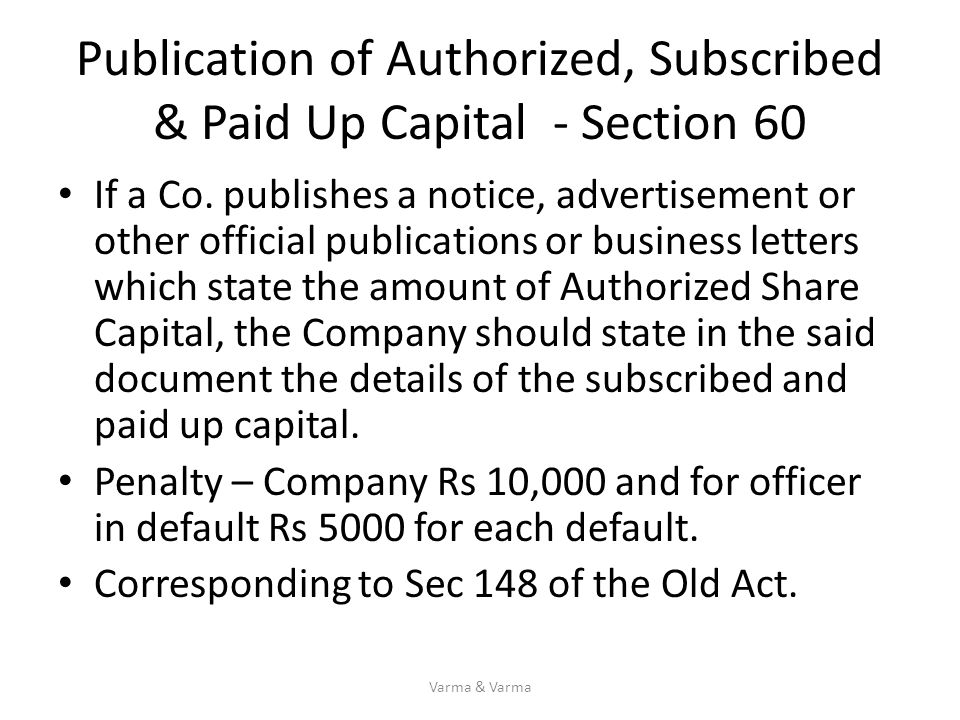 Publication of Authorized, Subscribed & Paid Up Capital - Section 60
