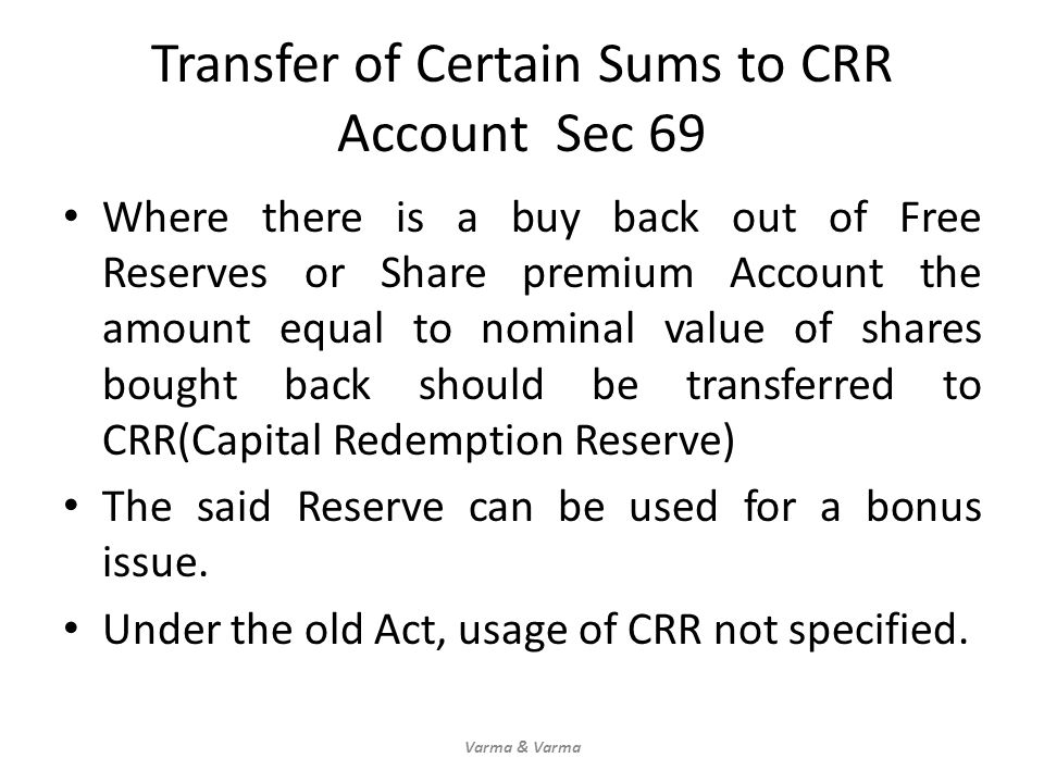 Transfer of Certain Sums to CRR Account Sec 69