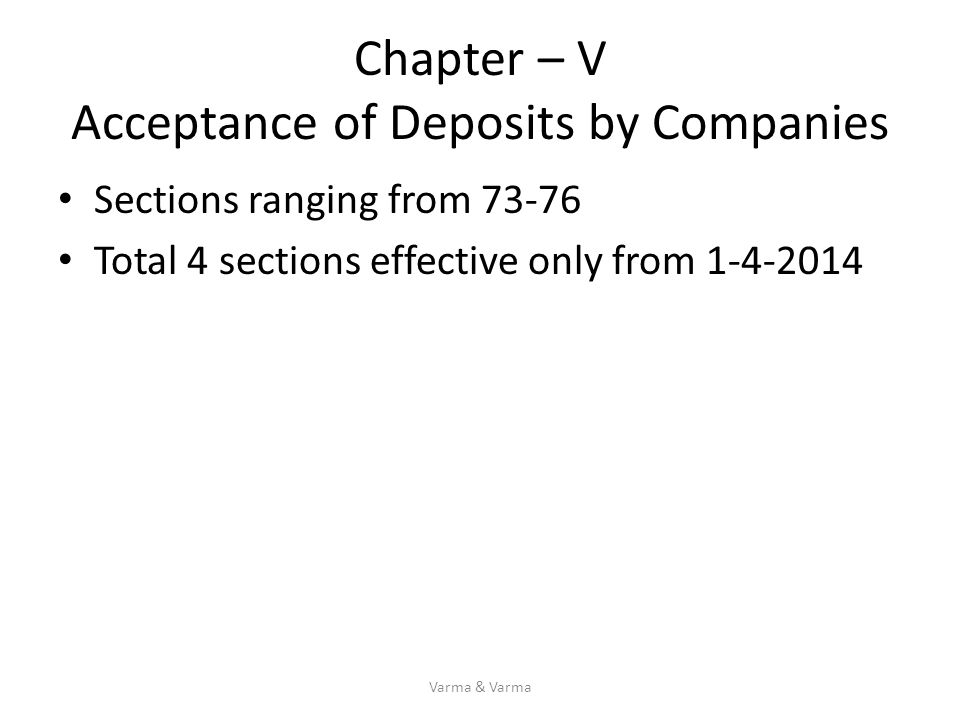 Chapter – V Acceptance of Deposits by Companies