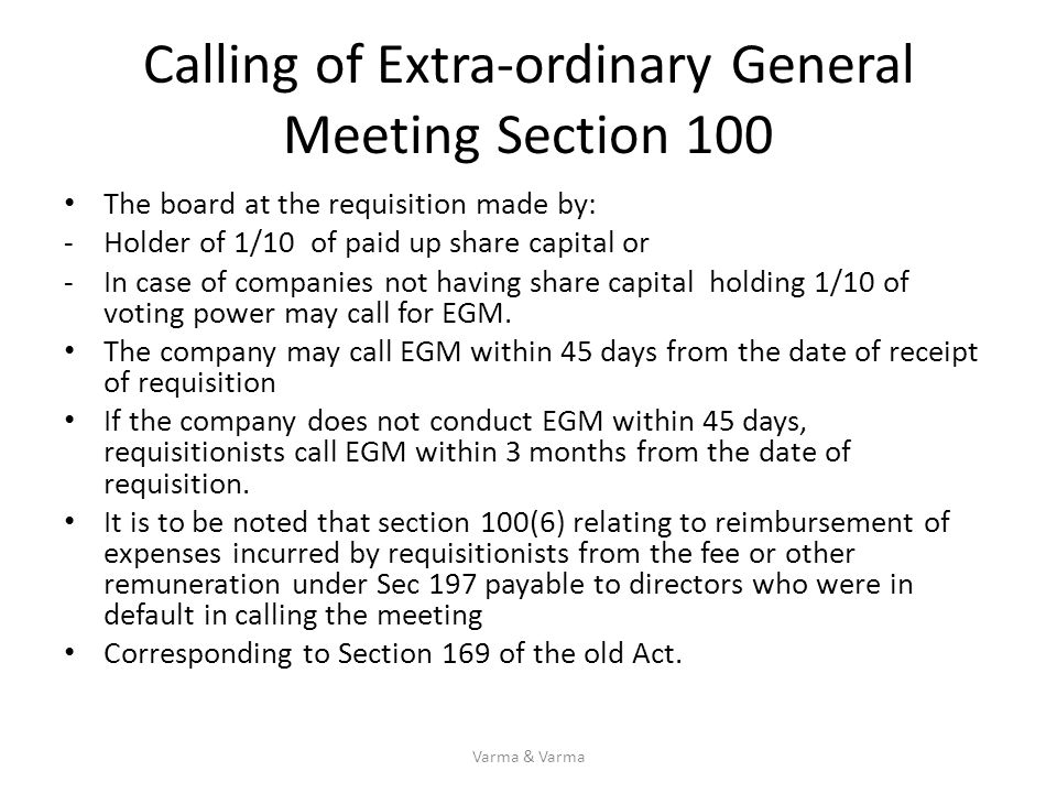 Calling of Extra-ordinary General Meeting Section 100
