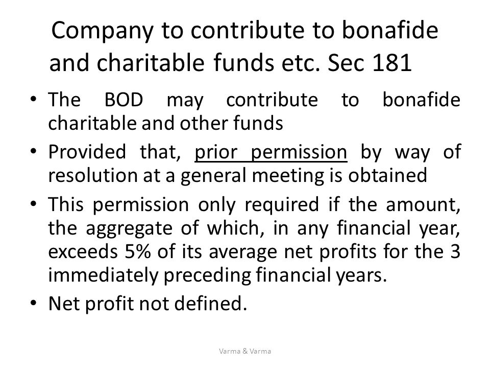 Company to contribute to bonafide and charitable funds etc. Sec 181
