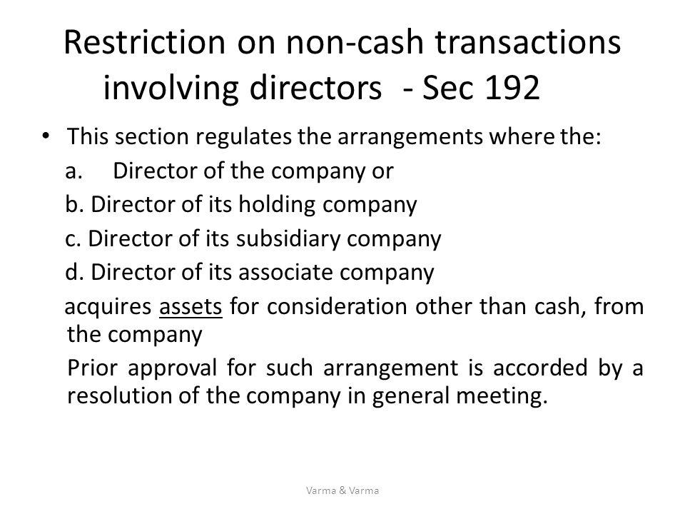 Restriction on non-cash transactions involving directors - Sec 192