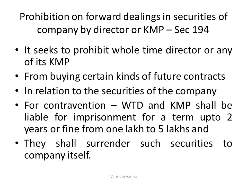 It seeks to prohibit whole time director or any of its KMP