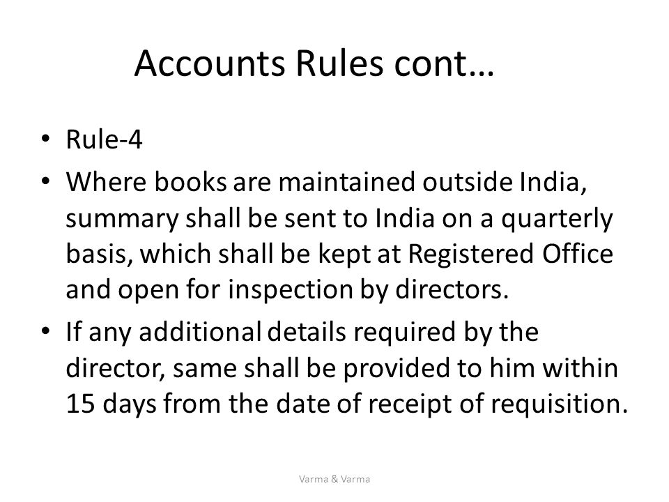 Accounts Rules cont… Rule-4